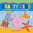 Hankin, Rosie - Crafty Kids - 9781905339778 - V9781905339778