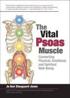 Staugaard-Jones, Jo Ann - The Vital Psoas Muscle - 9781905367245 - V9781905367245