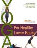 Semlyen, Anna; Trewhela, Alison - Yoga for Healthy Lower Backs - 9781905367276 - V9781905367276