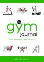 Kalym, Ashley - The Gym Journal - 9781905367733 - V9781905367733
