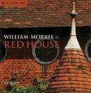 Marsh, Jan - William Morris and Red House - 9781905400010 - V9781905400010