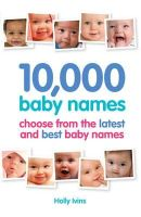 Eleanor Turner - 10,000 Baby Names: How to Choose the Best Name for Your Baby - 9781905410637 - V9781905410637