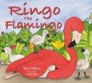 Griffiths, Neil - Ringo the Flamingo - 9781905434060 - V9781905434060