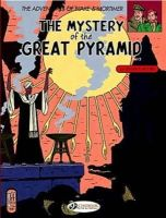Jacobs, Edgar P. - The Mystery of the Great Pyramid, Part 2: Blake and Mortimer 3 (The Adventures of Blake & Mortimer) (Pt. 2) - 9781905460380 - V9781905460380