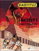 Gieter, De Lucien - Imhotep's Transformation: Papyrus Vol. 2 - 9781905460502 - V9781905460502