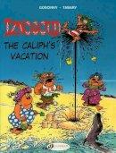 Goscinny, Rene - The Caliph's Vacation: Iznogoud Vol. 2 - 9781905460618 - V9781905460618