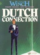 Van Jean Hamme - Dutch Connection: Largo Winch 3 - 9781905460786 - V9781905460786