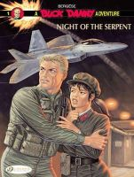 Bergese, Francis - Night of the Serpent: Buck Danny Vol. 1 - 9781905460854 - V9781905460854
