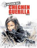 Bartoll, Jean-Claude - Chechen Guerrilla: Insiders Vol. 1 (Insiders (Cinebook)) - 9781905460960 - V9781905460960