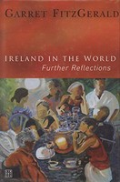 Garret FitzGerald - Ireland in the World: Further Reflections - 9781905483006 - KNW0010260
