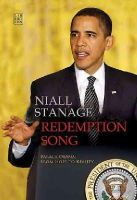 Niall Stanage - Redemption Song: Barack Obama: From Hope to Reality - 9781905483716 - 9781905483716
