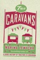 Lewycka, Marina - Two Caravans - 9781905490325 - KRF0034491