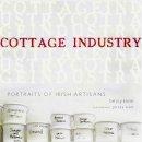 Betsy Klein, Jersey Walz - Cottage Industry: Portraits of Irish Artisans - 9781905494163 - KKD0009290