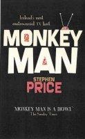 Price, Stephen - Monkey Man - 9781905494224 - KLN0022420