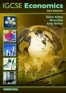 Nobbs, Elaine, Ellis, Brian, Severn, Andy - IGCSE Economics - 9781905504954 - V9781905504954