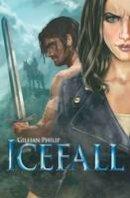Philip, Gillian - Icefall (Rebel Angels) - 9781905537150 - V9781905537150
