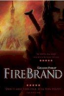 Gillian Philip - Firebrand (Rebel Angels Series) - 9781905537198 - V9781905537198