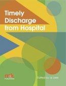 Liz Lees - Timely Discharge from Hospital - 9781905539550 - V9781905539550