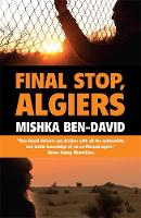 Ben-David, Mishka - Final Stop, Algiers - 9781905559848 - V9781905559848