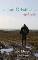 Sile Denvir - Ciarán Ó Fátharta Amhráin - 9781905560240 - 9781905560240
