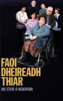 Joe Steve O Neachtain - Faoi Dheireadh Thiar - 9781905560264 - 9781905560264