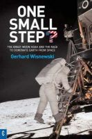 Gerhard Wisnewski - One Small Step? : The Great Moon Hoax and the Race to Dominate Earth from Space - 9781905570126 - V9781905570126