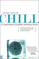 Taylor, Peter - Chill, A Reassessment of Global Warming Theory - 9781905570195 - V9781905570195