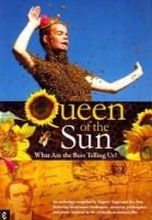 - Queen of the Sun: What Are the Bees Telling Us? - 9781905570348 - V9781905570348