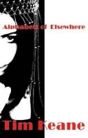 Tim Keane - Alphabets of Elsewhere - 9781905614387 - 9781905614387