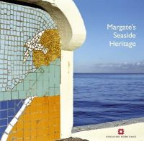 Barker, Nigel; Brodie, Allan; Dermott, Nick; Jessop, Lucy; Winter, Gary - Margate's Seaside Heritage - 9781905624669 - V9781905624669