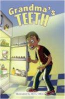 Webb, David - Grandma's Teeth (Reluctant Reader) - 9781905637201 - V9781905637201