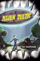 MacDonald, Ian - Alien Teeth - 9781905637324 - V9781905637324