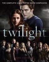 Mark Cotta Vaz - Twilight: The Complete Illustrated Movie Companion - 9781905654420 - KNW0006580