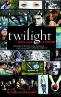 Hardwicke, Catherine - 'Twilight': Director's Notebook: The Story Of How We Made The Movie - 9781905654598 - KNW0013989