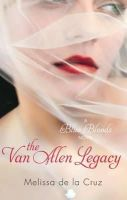 Melissa De La (Author)Cruz - The Van Alen Legacy: A Blue Bloods Novel - 9781905654796 - KOC0004219