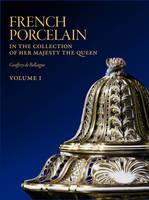 Bellaigue, Geoffrey de; Roberts, Hugh - French Porcelain - 9781905686100 - V9781905686100