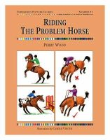 Wood, Perry - Riding the Problem Horse - 9781905693023 - V9781905693023