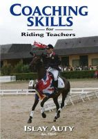Auty, Islay - Coaching Skills for Riding Teachers - 9781905693085 - V9781905693085