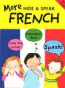 Catherine Bruzzone - More Hide & Speak French (Hide & Speak) - 9781905710270 - KRA0000017