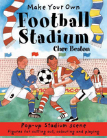 Beaton, Clare - Make Your Own Football Stadium - 9781905710386 - V9781905710386