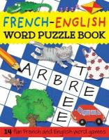 Bruzzone, Catherine - French-English Word Puzzle Book (Word Puzzle Series) - 9781905710720 - V9781905710720