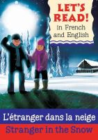 Benton, Lynne - Stranger in the Snow (Lets Read in French & English) - 9781905710973 - V9781905710973