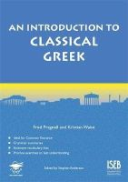 Pragnell, Fred; Waite, Kristian - An Introduction to Classical Greek - 9781905735884 - V9781905735884
