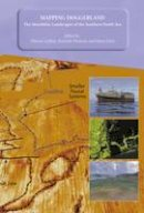 Thomson, Kenneth, Fitch, Simon, Gaffney, Vincent - Mapping Doggerland: The Mesolithic Landscapes of the Southern North Sea - 9781905739141 - V9781905739141