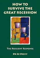 Deevy, Dr. Ed - How to Survive the Great Recession:  The Resilient Response - 9781905785728 - KST0011632