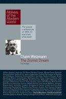 Fraser, Tom - Chaim Weizmann - The Zionist Dream - 9781905791675 - V9781905791675