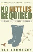 Thompson, Ken - No Nettles Required - 9781905811144 - V9781905811144