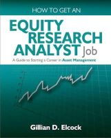 Elcock, Gillian D. - How to Get an Equity Research Analyst Job: A Guide to Starting a Career in Asset Management - 9781905823932 - V9781905823932