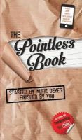Alfie Deyes - The Pointless Book: Started by Alfie Deyes, Finished by You - 9781905825905 - V9781905825905