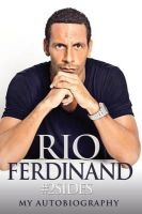 Ferdinand, Rio - 2sides: Rio Ferdinand - My Autobiography - 9781905825912 - KTG0015945